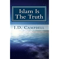 Islam Is The Truth (When You Read This Book You Will Know That 1) (English Edition)
