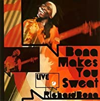 Bona Makes You Sweat [Australian Import] by Richard Bona