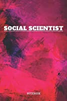 """Notebook: Sociology and Sociologist Planner / Organizer / Lined Notebook (6"""" x 9"""")"""