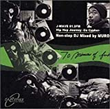 70 Minutes Of Funk Mixed by Muro ― J-WAVE 81.3FM COORS HIP HOP ~DA CYPHER~