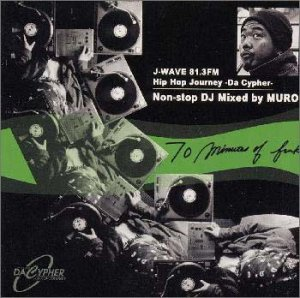 70 Minutes Of Funk Mixed by Muro — J-WAVE 81.3FM COORS HIP HOP 〜DA CYPHER〜