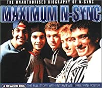 Maximum Audio Biography: N Sync