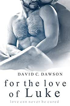 For the Love of Luke by [Dawson, David C.]
