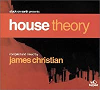 Stuck on Earth Presents: House Theory