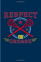 Respect The Crease: Funny Sport Quotes Undated Planner | Weekly & Monthly No Year Pocket Calendar | Medium 6x9 Softcover | For Team Player & Athlets Fans