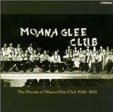 灰田勝彦・晴彦とモアナ・グリー・クラブ 1936-1950