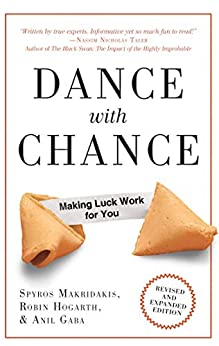Dance With Chance: Making Luck Work for You by [Makridakis, Spyros, Robin Hogarth, Anil Gaba]