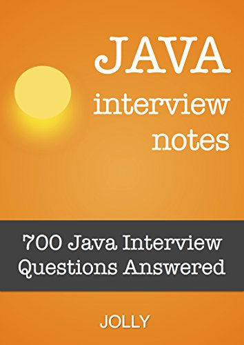 amazon java interview notes 700 java interview questions answered