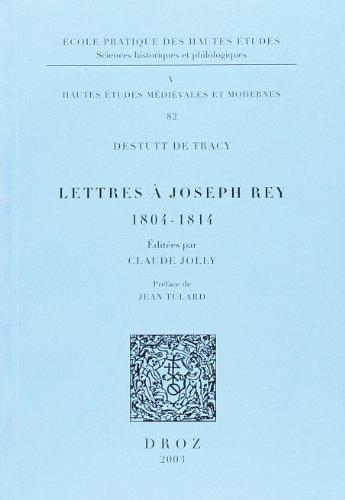 Lettres à Joseph Rey : 1804- 1814