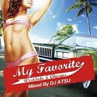 My Favorite Vol.1 -Westside & Chicano- / DJ Atsu (ATCD-105)