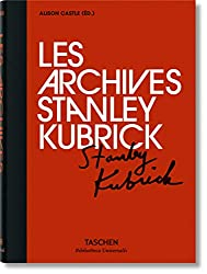 The Stanley Kubrick Archives (Bibliotheca Universalis)