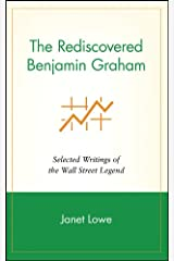 The Rediscovered Benjamin Graham: Selected Writings of the Wall Street Legend Kindle Edition