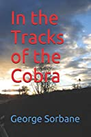 In the Tracks of the Cobra