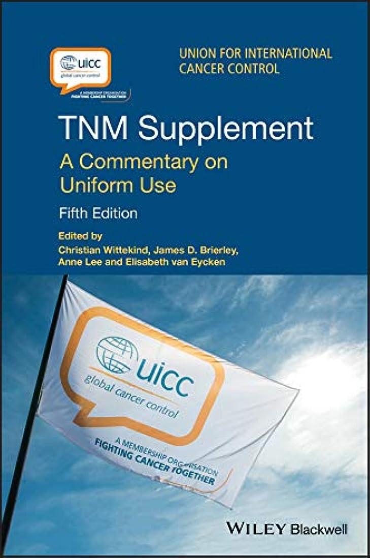 限られた版祝福するTNM Supplement: A Commentary on Uniform Use (UICC)