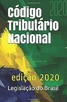 Código Tributário Nacional: edição 2020 (Direito Positivo)