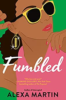 Fumbled (Playbook, The Book 2) by [Martin, Alexa]