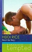 Beach Bar Baby (Mills & Boon Hardback Romance)