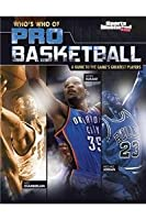 Whos Who of Pro Basketball a Guide to Th: A Guide to the Game's Greatest Players (Who's Who of Pro Sports)