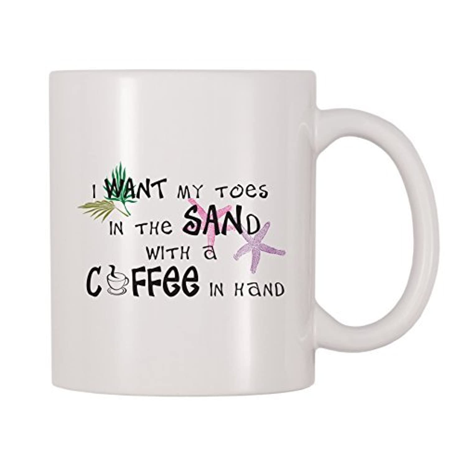 悪化する共産主義者旧正月4 All Times I Want My Toes In The Sand With Coffee In Hand (11 oz) [並行輸入品]