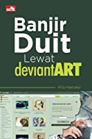 Banjir Duit lewat DeviantART (Indonesian Edition) [並行輸入品]