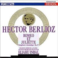 ベルリオーズ:《ロメオとジュリエット》