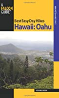 Best Easy Day Hikes Hawaii: Oahu (Best Easy Day Hikes Series)