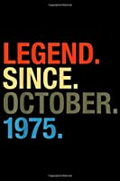 Legend. Since. October. 1975.: 44th Birthday Gifts Legend Since October 1975  Journal/Notebook Blank Lined Ruled 6x9 100 Pages