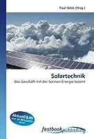 Solartechnik: Das Geschaeft mit der Sonnen-Energie boomt