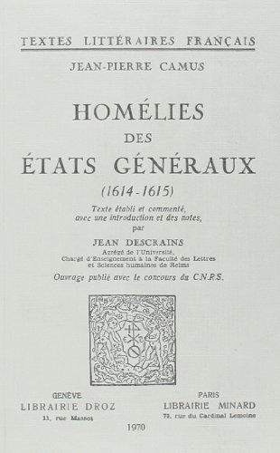 Homelies des Etats Généraux : 1614-1615