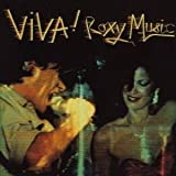 Viva! Roxy Music by ROXY MUSIC (2013-08-06)