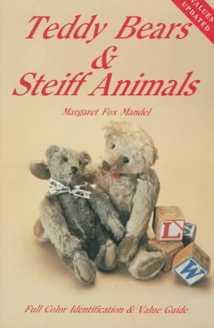 Teddy Bears and Steiff Animals (Teddy Bears & Steiff Animals)