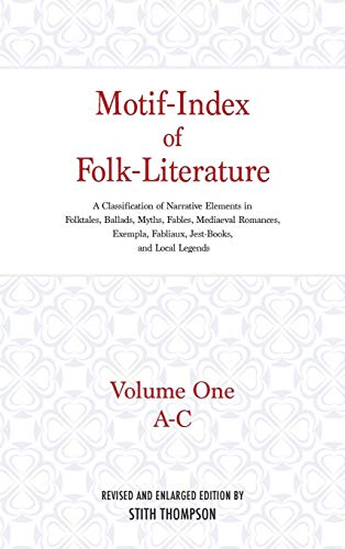 Download Motif-Index of Folk-Literature, Volume 1: A Classification of Narrative Elements in Folktales, Ballads, Myths, Fables, Mediaeval Romances, Exempla, Fabliaux, Jest-Books and Local Legends 0253338816