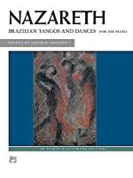 Brazilian Tangos and Dances: For the Piano (Alfred Masterwork Edition)