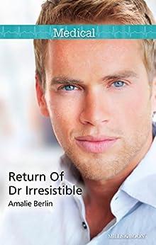 Return Of Dr Irresistible by [Berlin, Amalie]