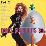 ダンス スーパー・ヒッツ'80s