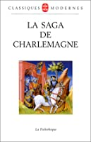 La Saga de Charlemagne (Ldp Litt.Theat.)