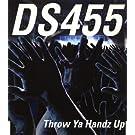 Throw ya  Handz Up