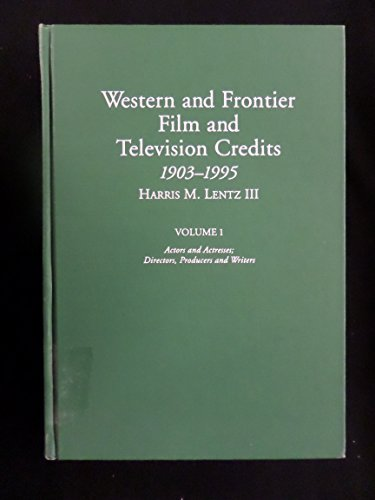 Download Western and Frontier Film and Television Credits 1903-1995 0786401583
