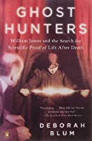 Ghost Hunters: William James and the Search for Scientific Proof of Life After Death【洋書】 [並行輸入品]