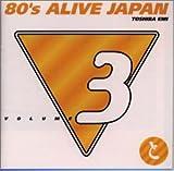 80's ALIVE JAPAN(3)東芝EMI編