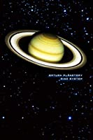 Saturn Planetary Ring System: Blank Line Notebook Journal