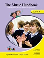 The Music Handbook, Level 3: Teaching Music Skills to Children Through Singing (Jolly Music)