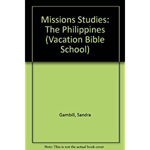 Missions Studies: The Philippines (Vacation Bible School)