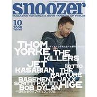 snoozer (スヌーザー) 2006年 10月号 [雑誌]