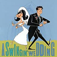 Swingin Wedding