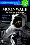 Moonwalk: The First Trip to the Moon (Step Into Reading: A Step 5 Book (Pb))