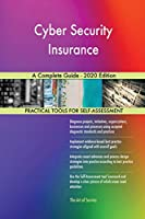 Cyber Security Insurance A Complete Guide - 2020 Edition