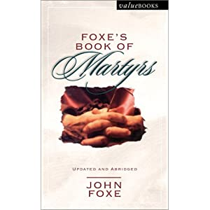 Foxe's Book of Martyrs (Valuebooks)
