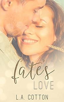 Fate's  Love (Fate's Love Book 1) by [Cotton, L. A.]