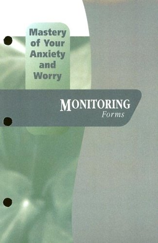 Download Mastery Of Your Anxiety And Worry (Treatments That Work) 019518694X